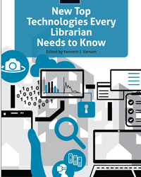 Cover of Top Technologies Every Librarian Needs to Know